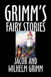 Grimm's Fairy Stories by Jacob Grimm image