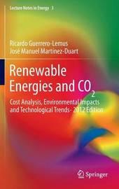 Renewable Energies and CO2 by Ricardo Guerrero-Lemus