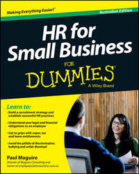 HR For Small Business For Dummies - Australia by Paul Maguire