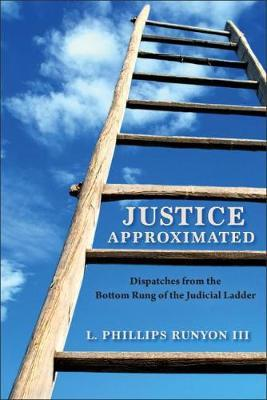 Justice Approximated by L Phillips Runyon image