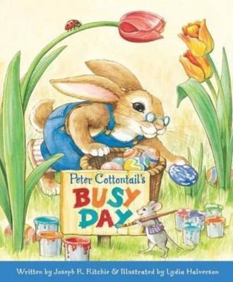Peter Cottontail's Busy Day by Joseph R Ritchie image