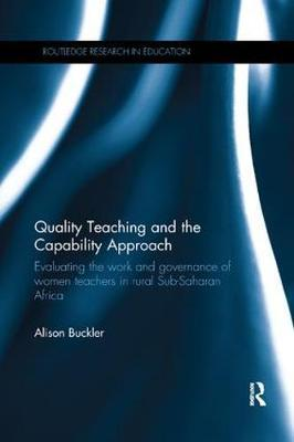 Quality Teaching and the Capability Approach by Alison Buckler