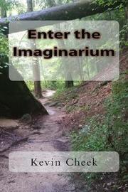 Enter the Imaginarium by Kevin John Cheek image