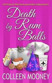 Death by Rum Balls by Colleen Mooney image