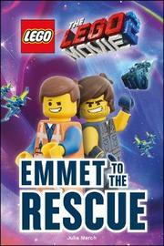 THE LEGO (R) MOVIE 2 (TM) Emmet to the Rescue by DK