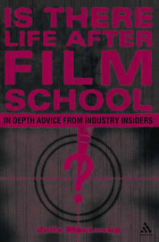 Is There Life After Film School? by Julie MacLusky image