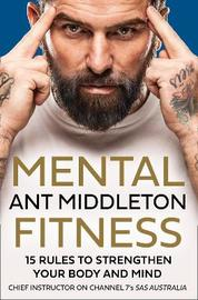 Mental Fitness by Ant Middleton