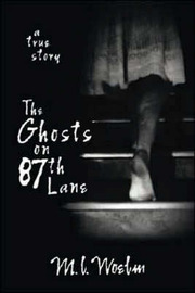 The Ghosts on 87th Lane by M.L. Woelm image