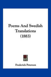 Poems and Swedish Translations (1883) by Frederick Peterson