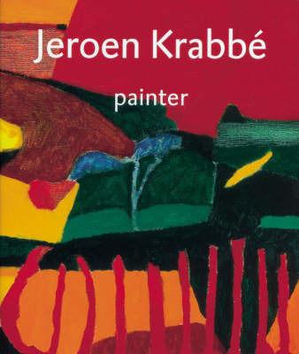 Jeroen Krabbe: Painter by Ruud van der Neut