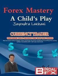 Forex Mastery by Jayendra Lakhani