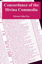 Concordance of the Divina Commedia by Edward, Allen Fay image