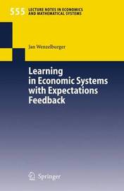 Learning in Economic Systems with Expectations Feedback by Jan Wenzelburger
