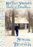 Martha's Vineyard - Isle of Dreams by Susan Branch