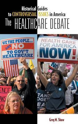 The Healthcare Debate by Greg M Shaw image
