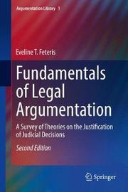 Fundamentals of Legal Argumentation by Eveline T. Feteris image