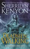 Deadmen Walking by Sherrilyn Kenyon