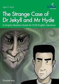 The Strange Case of Dr Jekyll and Mr Hyde by Elizabeth May