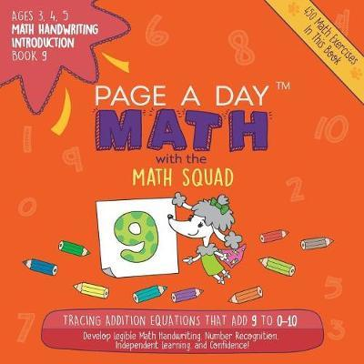 Page a Day Math, Math Handwriting Introduction Book 9 by Janice Auerbach