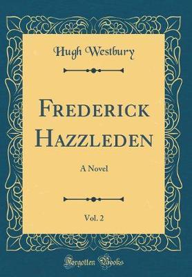 Frederick Hazzleden, Vol. 2 by Hugh Westbury image