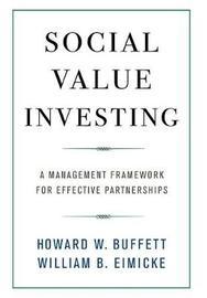 Social Value Investing by Howard W. Buffett