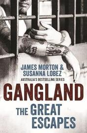 Gangland by James Morton