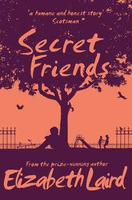 Secret Friends by Elizabeth Laird