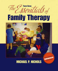The Essentials of Family Therapy by Michael P Nichols image
