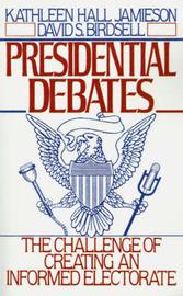 Presidential Debates by Kathleen Hall Jamieson