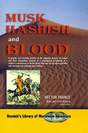 Musk Hashish and Blood by Hector France