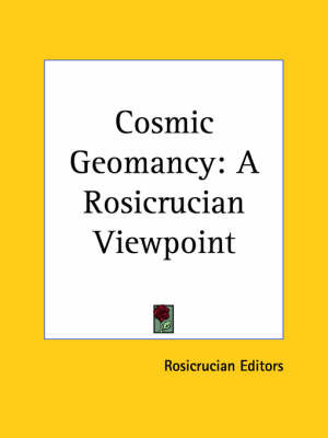 Cosmic Geomancy: A Rosicrucian Viewpoint image