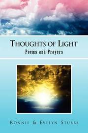 Thoughts of Light by & Evelyn Stubbs Ronnie & Evelyn Stubbs