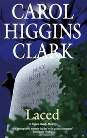 Laced by Carol Higgins Clark image