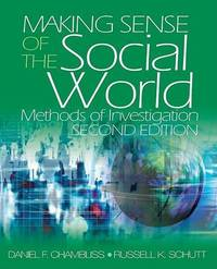 Making Sense of the Social World: Methods of Investigation by Daniel F. Chambliss