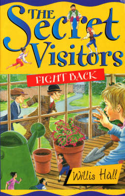 The Secret Visitors Fight Back by Willis Hall