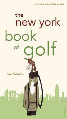 The New York Book of Golf by Nick Nicholas