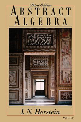Abstract Algebra by I.N. Herstein