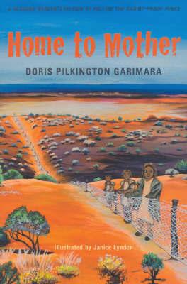 Home to Mother by Doris Garimara Pilkington
