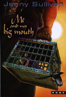 Me and My Big Mouth - The Second Book of Tanith by Jenny Sullivan image
