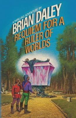 Requiem for a Ruler of Worlds by Brian Daley image