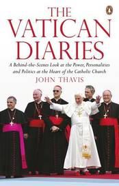 The Vatican Diaries by John Thavis