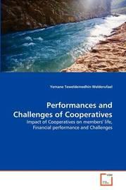 Performances and Challenges of Cooperatives by Yemane Teweldemedhin Welderufael