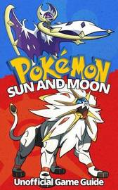 Pokemon Sun and Moon by Two Sovereigns Publishing