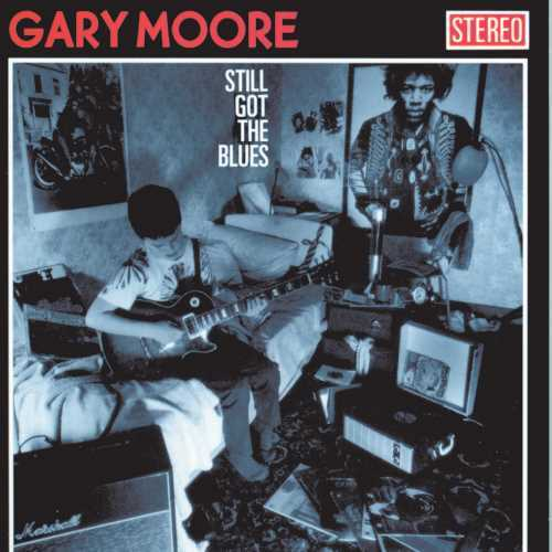Still Got The Blues by Gary Moore