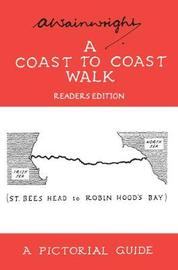 A Coast to Coast Walk by Alfred Wainwright