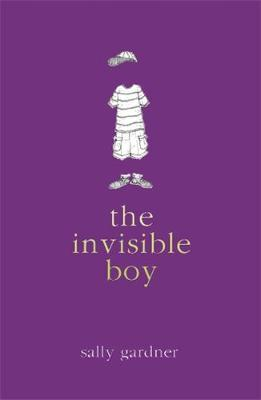 Magical Children: The Invisible Boy by Sally Gardner image