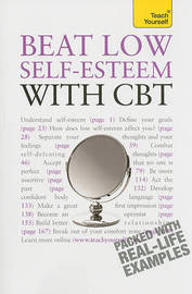 Teach Yourself: Beat Low Self-Esteem with CBT by Christine Wilding (Independent coach and motivational trainer, UK) image