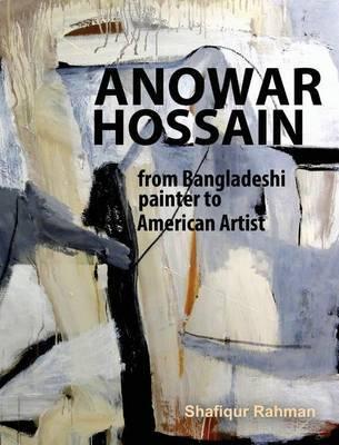 Anowar Hossain by Shafiqur Rahman