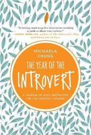 The Year of the Introvert by Michaela Chung