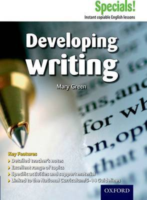 Secondary Specials!: English - Developing Writing by Mary Green image